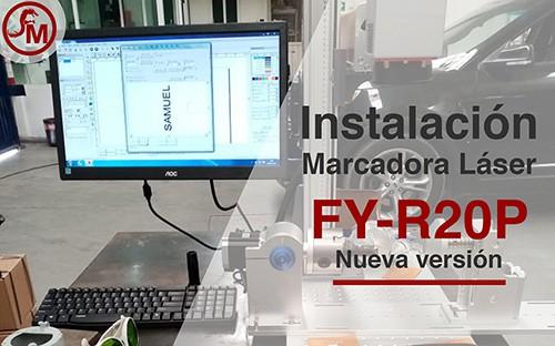 Instalación de la Máquina de grabado Láser FY-R20P nueva versión
