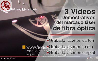 3 Videos demostrativos de La Marcadora láser de fibra óptica