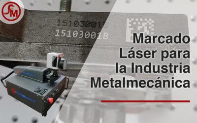 Marcado láser para la Industria Metalmecánica