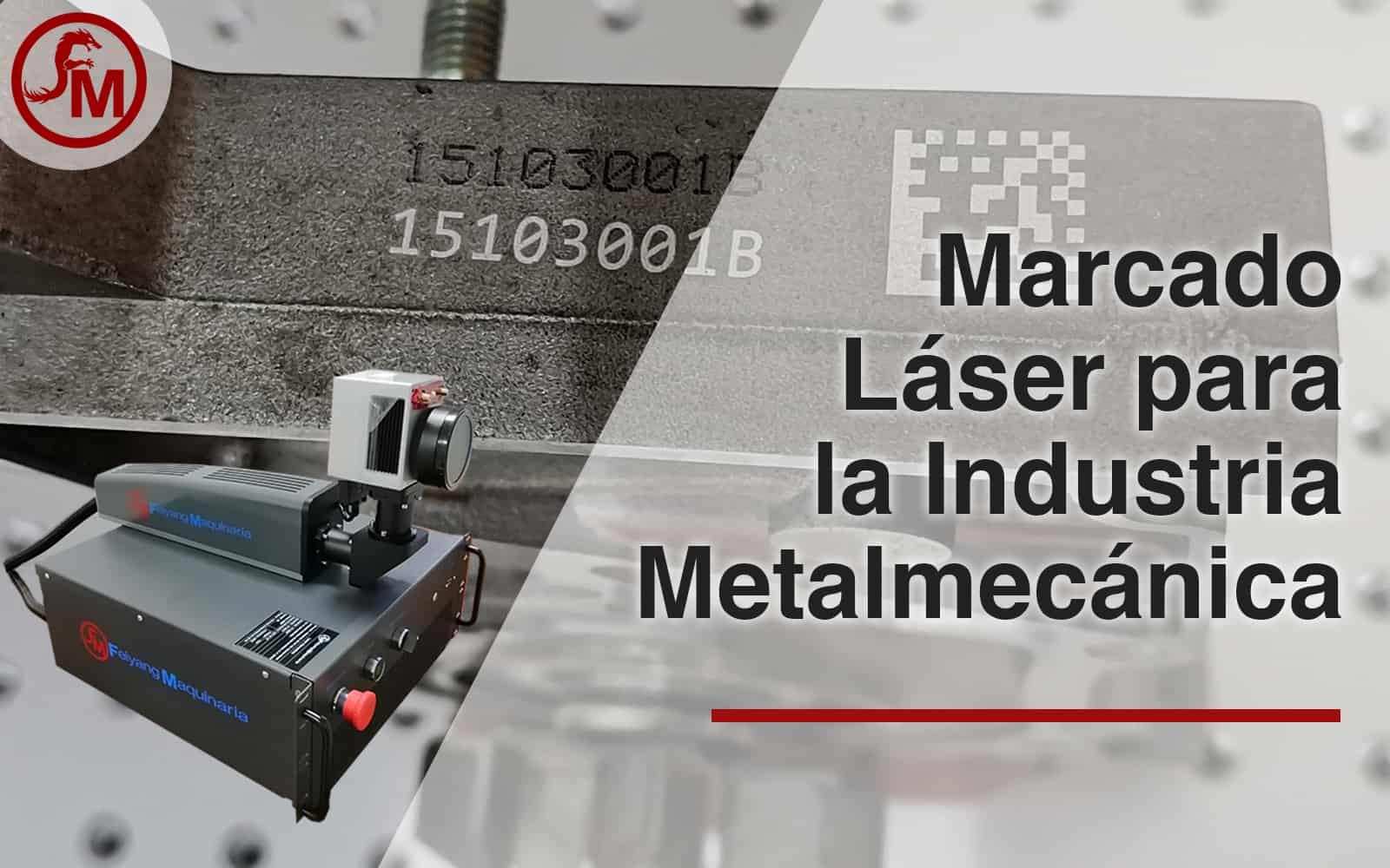 marcado láser para la industria metalmecanica