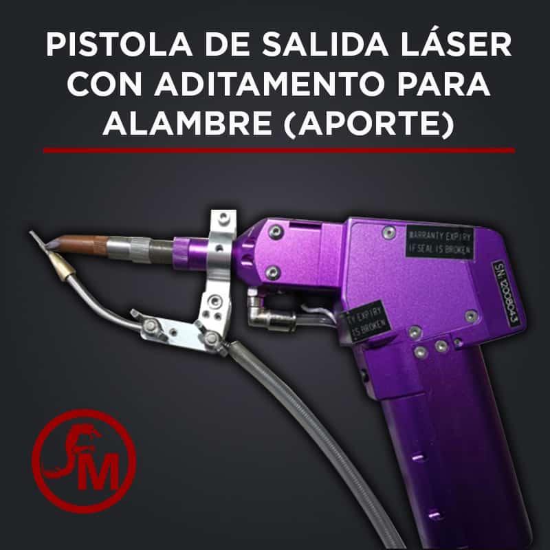 pistola de salida laser con aditamento para alambre de aporte de soldadura
